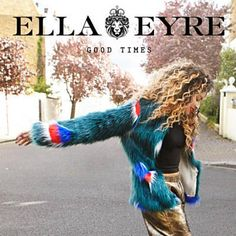 Found Good Times by Ella Eyre with Shazam, have a listen: http://www.shazam.com/discover/track/270846551