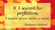 Writing Quote! Margaret Atwood
