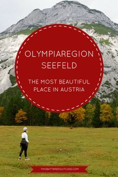 Olympiaregion Seefeld: The Most Beautiful Place in Austria