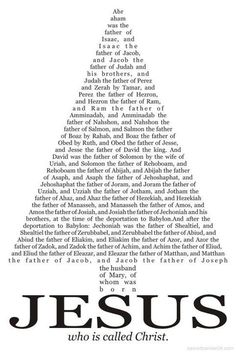 Genealogy of Jesus:  I need to print this and frame it.  We could keep it by our Jesse tree.