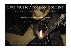 Live Music at the Tom on Collins at 1 Hotel South Beach: http://www.soflanights.com/?p=138027