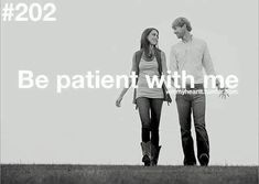 Be Patient!!! #parejas