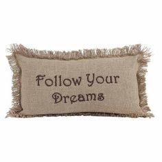 Burlap Natural Pillow Follow Your Dreams 7x13