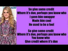 Meghan Trainor- Credit Lyrics