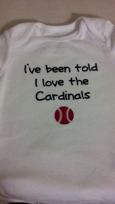 I've been told I love the Cardinals baseball by imperfectwithlove, $10.00