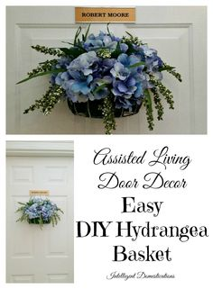 Assisted Living Door Decor Easy DIY Hydrangea Basket with instructions at intelligentdomestications.com