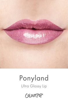 Colourpop Ponyland (Ultra Glossy Lip) – Makeup Shack (Pty) Ltd