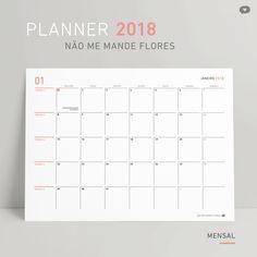 Planner 2018 Mensal | Não Me Mande Flores - FREEBIE!