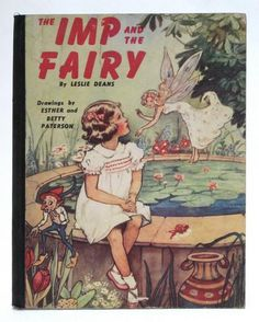 ''The Imp and the Fairy'' Victory Publicity Pty. Ltd. Melbourne, n.d. (1945), illus. by Esther and Betty Patterson.