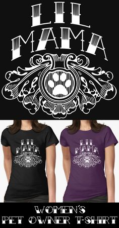 Perfect Mothers Day Gift Shirt & A Must Have For The Cat & Or Dog Owner You Know & Love! Women's Men's & Youth Sizes Lil Mama Cat / Dog Paw, Cat & Dog Owner T-Shirt Vintage Tattoo Style Design #cat