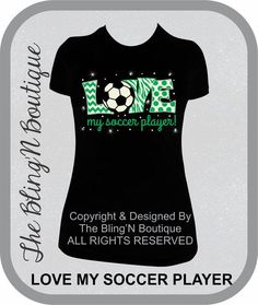 LOVE My Soccer Player Bling Shirt Soccer Mom by TheBlingNBoutique