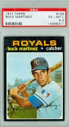 1971 Topps Baseball 163 Buck Martinez Royals PSA 6.5 Excellent Mint to Mint Plus by Topps. $7.50. This vintage card featuring Buck Martinez is # 163 from the 1971 Topps Baseball set