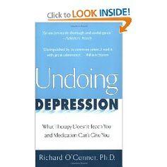Undoing Depression #depression #books #health and depression #anxiety #