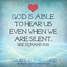 God hears us even if we are silent
