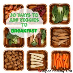 30 Ways to Add Veggies to Breakfast.jpg