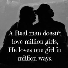 Real Love, Real Man, My Love, First Girl, Powerful Words, Wisdom, Silhouette, True Love, My Boo