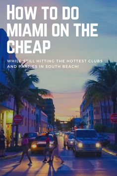 How To Do South Beach Miami On The Cheap While Still Going To the World's Best Clubs! hottest clubs in miami best clubs in south beach clubs in miami where to party in miami nightclubs in miami south beach miami party best places to stay in miami best clubs in miami miami beach nightlife places to go in miami at night south beach hostel miami beach hostels cheap miami south beach hostel hostels in south beach miami hostels in miami beach, south beach miami things to do , south beach…