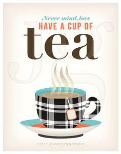 Never mind, love – have a cup of tea.  Kitchen Art. Art Print. English by JoyGoldsteinStudio