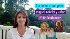 Día de los Arcángeles Miguel, Gabriel y Rafael Septiembre 29