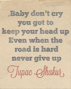 The Things We Would Blog: Monday Motivation: TUPAC SHAKUR