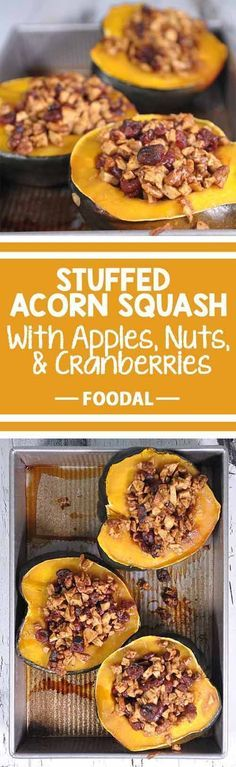 Looking for a tasty fall treat? Try these acorn squash stuffed with autumn goodness. Apples and Nuts just shout harvest time and this is a dish that can easily become a family tradition. Get the recipe now: http://foodal.com/recipes/vegetarian-vegan/stuffed-acorn-squash-with-apples-nuts-cranberries/