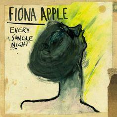 Fiona-Apple-Every-Single-Night-608x611
