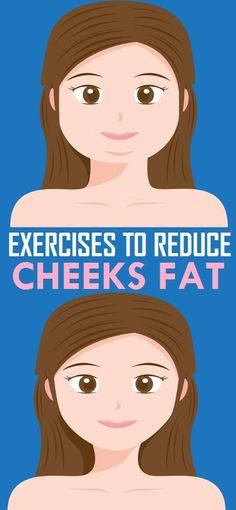 Simple Exercises to Reduce Cheeks Fat..