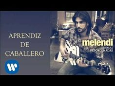 Melendi - Aprendiz de caballero (audio) - YouTube