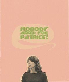 Ahaha, I love Robin and Patrice's relationship.
