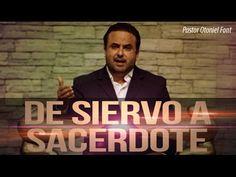 Pastor Otoniel Font - De Siervo a Sacerdote - YouTube