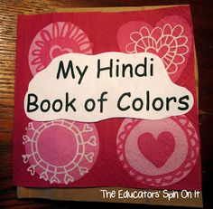 Bilingual Babies:  Paper Bag Color Book ~ My Hindi Book of Colors