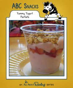 Y is for Yummy Yogurt Parfaits: Super-easy to create and filled with healthy ingredients that kids love, this might become one of your preschooler's favorite snacks in the series! Find all our snacks at abc-snacks.com.
