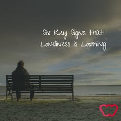Loneliness is looming
