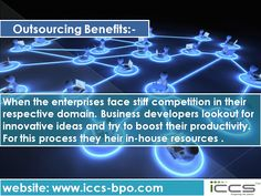 Outsourcing Benefits For more info, visit: http://www.iccs-bpo.com/