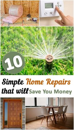 10 Simple Home Repairs that will Save You Money