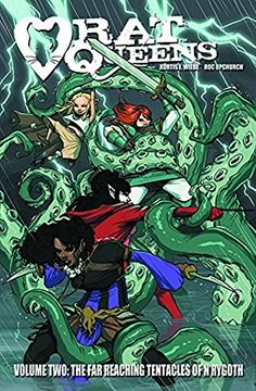Amazon.com: Rat Queens Volume 2: The Far Reaching Tentacles of N\'Rygoth (9781632150400): Kurtis J. Wiebe, Roc Upchurch, Stjepan Sejic: Books