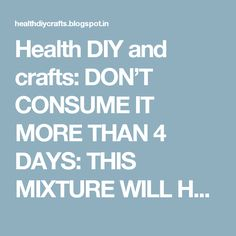 Health DIY and crafts: DON'T CONSUME IT MORE THAN 4 DAYS: THIS MIXTURE WILL HELP YOU LOSE 4KG AND 16CM WAIST IN JUST 4 DAYS