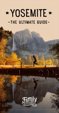 An ultimate guide to exploring Yosemite National Park with kids. If you're planning a family trip to #Yosemite this year, read this list of what hikes to do, where to stay for camping & other lodging + packing tips. There's many family friendly activities & things to do in #Yosemite in winter & summer - hiking, biking, tours, swimming, & kids programs. Here's all the tips you need for a great #familyvacation to this bucket list destination. #familytravel #camping #hiking #kids #n