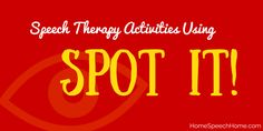 Home Speech Home: Speech Therapy Activities Using Spot It! Pinned by SOS Inc. Resources. Follow all our boards at pinterest.com/sostherapy/ for therapy resources.