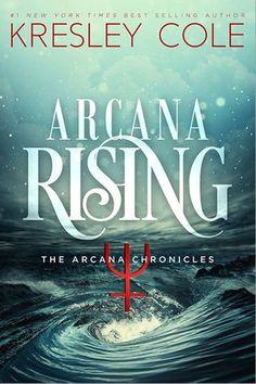 #CoverReveal: Arcana Rising (The Arcana Chronicles, #4) - Kresley Cole