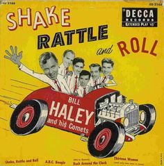 Bill Haley And His Comets:Shake Rattle And Roll (1955) - one of very first 45rpms