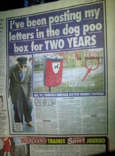 I've Been Posting My Letters In The Dog Poo Box For Two Years