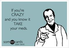 Your therapist would suggest the same..  Please people keep your crazy to yourselves!