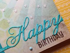 Paper Crafting Sunshine: Technique Play - Happy Birthday Stencil Collage with Embossing Paste