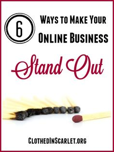 Don't let your online business get lost in the crowd... Here are 6 ways to make your online business stand out.