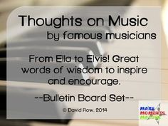 Easy to print and post Music Advocacy Bulletin board set with quotes by great musicians about the power of music!  Features thoughts by 12 famous jazz, pop, and rock musicians.  Good for any age or any time of year.