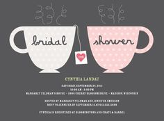 Invites ~ you can't get much cuter than thesecustomizabletea cup bridal shower invitations from Wedding Paper Divas.