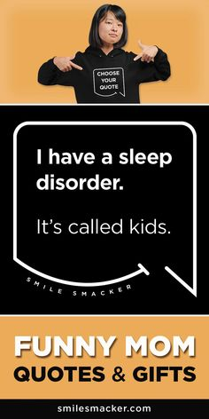 Choose the quotes that make you Smile & Smack them onto awesome gifts. We're here to send a smile your way when #momlife gets crazy! Find your #smilestyle at smilesmacker.com Gift Quotes, Me Quotes, Choose Quotes, Moms Sleep, Motherhood Funny, Funny Mom Quotes, Birthday Gift For Wife, Awesome Gifts, Parenting Quotes