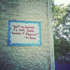 DIY hand-drawn good-bye sign w/ Dr.Suess quote