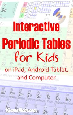 8 Interactive Periodic Tables with names, charges and other information on iPad, Android tablet, and computers, great chemistry learning tools to supplement your chemistry lesson plan, for kids from kindergarten to elementary school to high school, to college.